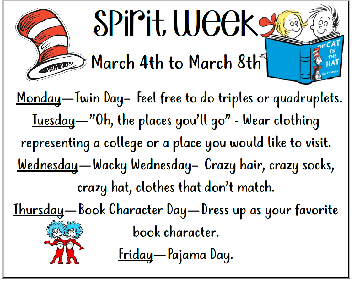 Information about spirit week with Dr. Seuss characters